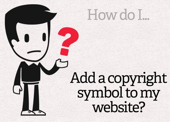 How Do I Add A Copyright Symbol To My Website Site Beginner